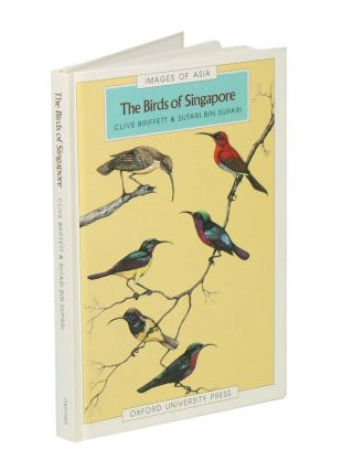 The birds of Singapore. Clive Briffett, Sutari Bin Supari