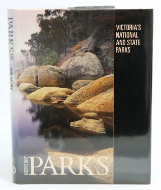 Parks: Victoria's national and state parks. Jane Calder.