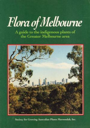 Flora of Melbourne. David Albrecht