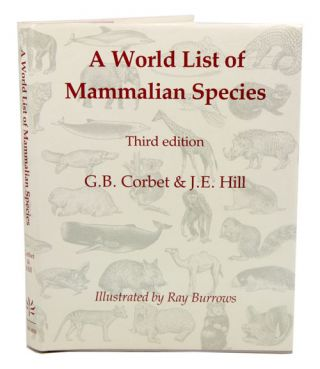 A world list of mammalian species. G. B. Corbet, J. E. Hill