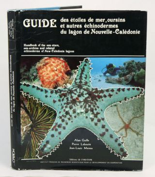 Handbook of the sea-stars, sea-urchins and related echinoderms of New-Caledonia lagoons
