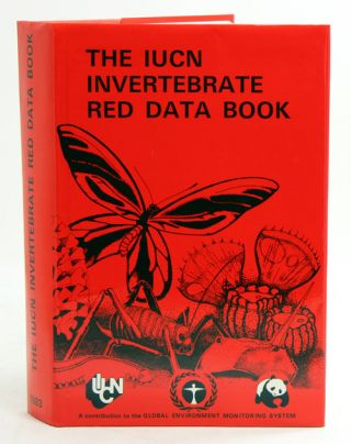 The IUCN invertebrate Red Data Book. Susan M. Wells