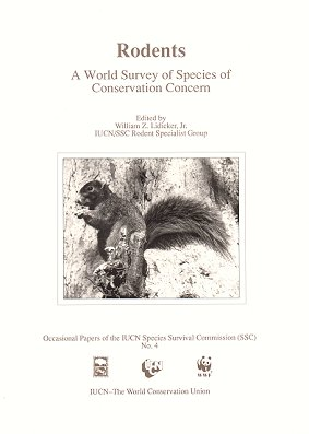 Rodents: a world survey of species of conservation concern. William Z. Lidicker