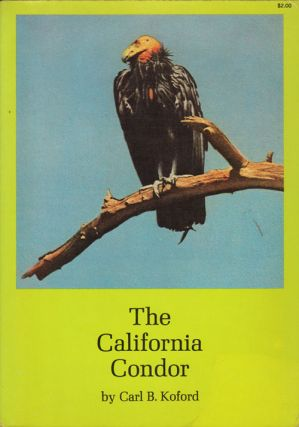 The California Condor. Carl B. Koford