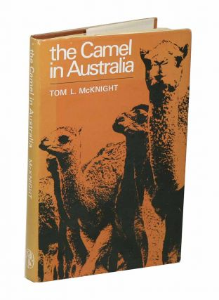 The camel in Australia. Tom L. McKnight