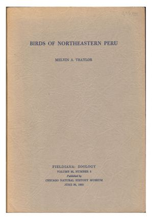 Birds of northeastern Peru. Melvin A. Traylor