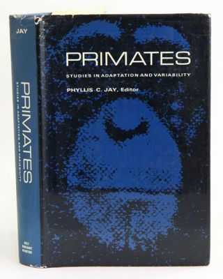 Primates: studies in adaptation and variability. Phyllis C. Jay.