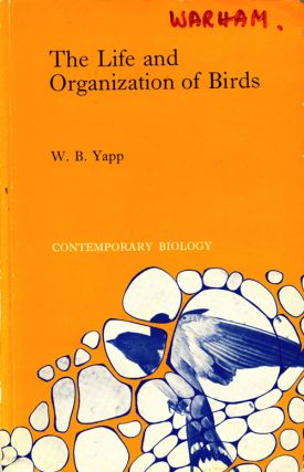 The life and organization of birds. W. B. Yapp