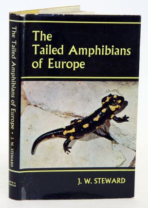 The tailed amphibians of Europe. J. W. Steward.