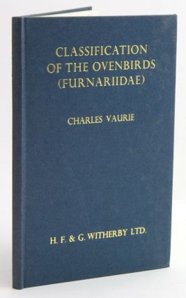 Classification of the ovenbirds (Furnariidae). Charles Vaurie.