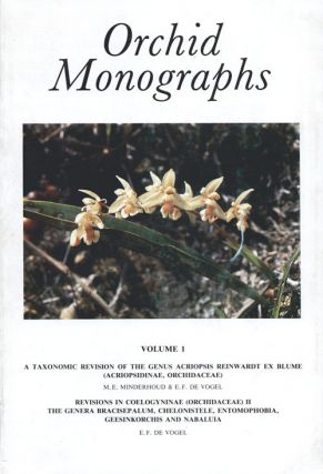 Orchid monographs, Volume one A: Taxonomic revision of the genus Acriopsis Reinwardt ex...