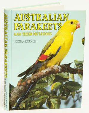 Australian parakeets and their mutations. Herman Kremer