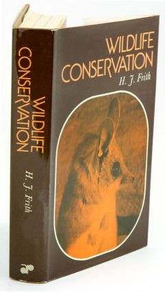 Wildlife conservation. H. J. Frith