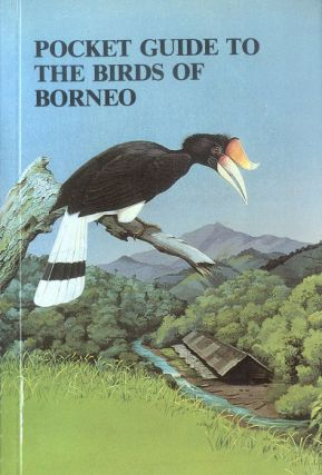 A pocket guide to the birds of Borneo. Charles M. Francis.