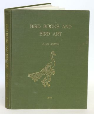 Bird books and bird art. An outline of the literary history and iconography of descriptive...