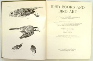Bird books and bird art. An outline of the literary history and iconography of descriptive ornithology [facsimile].