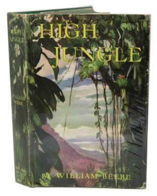 High jungle. William Beebe