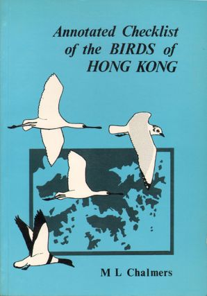 Annotated checklist of the birds of Hong Kong