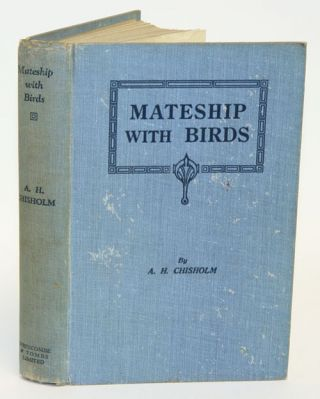 Mateship with birds. Alec H. Chisholm