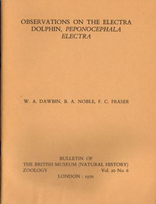 Observations on the Electra Dolphin, Peponocephala electra. W. A. Dawbin.
