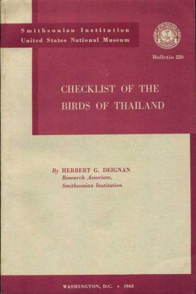 Checklist of the birds of Thailand. Herbert G. Deignan.