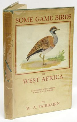 Some game birds of West Africa. William Alexander Fairbairn