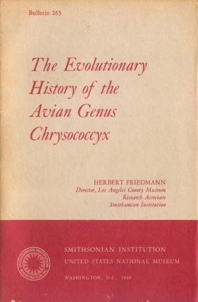 The evolutionary history of the avian genus Chrysococcyx. Herbert Friedmann