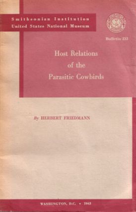 Host relations of the parasitic cowbirds. Herbert Friedmann