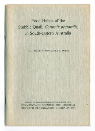 Food habits of the Stubble Quail, Coturnix pectoralis, in south-eastern Australia. H. J. Frith.