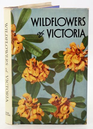 Wildflowers of Victoria. Jean Galbraith.
