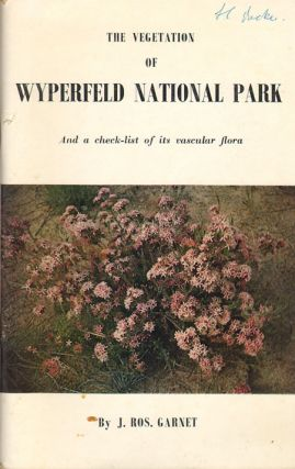 The vegetation of Wyperfeld National Park (north-west Victoria). A survey of its vegetation and...