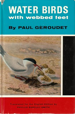 Water-birds with webbed feet. Paul Geroudet