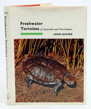 Freshwater tortoises of Australia and New Guinea (in the family Chelidae). John Goode