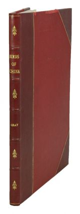A fasciculus of the birds of China. G. R. Gray