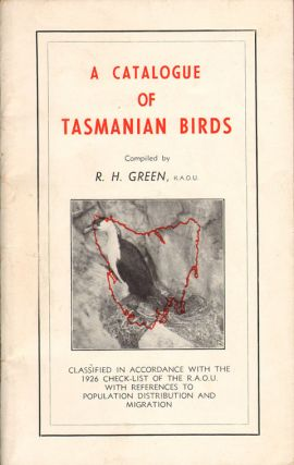 A catalogue of Tasmanian birds. R. H. Green