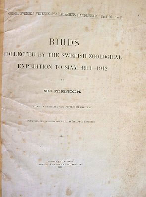Birds collected by the Swedish Zoological Expedition to Siam 1911-1912.
