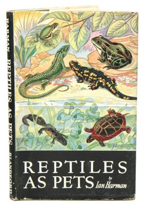 Reptiles as pets. Ian Harman