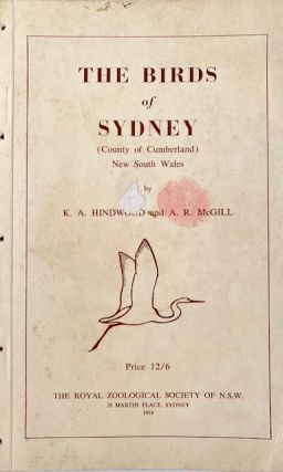The birds of Sydney (County of Cumberland), New South Wales. K. A. Hindwood, A. R. McGill