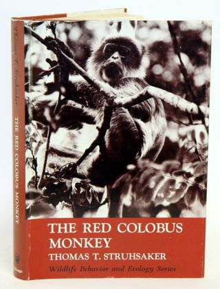 The Red Colobus Monkey. Thomas T. Struhsaker