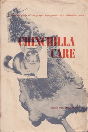 Chinchilla care. J. W. Houston, J. P. Prestwich.
