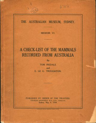 A check-list of the mammals recorded from Australia. Tom Iredale, E. Le G. Troughton