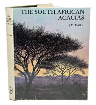The South African Acacias. J. D. Carr