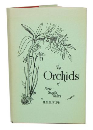 The orchids of New South Wales. H. M. R. Rupp