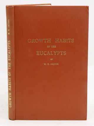 Growth habits of the eucalypts. M. R. Jacobs