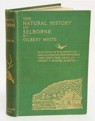 The natural history of Selbourne by Gilbert White. Richard Kearton