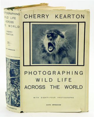 Photographing wild life across the world. Cherry Kearton