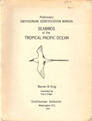 Seabirds of the tropical Pacific Ocean. Warren B. King