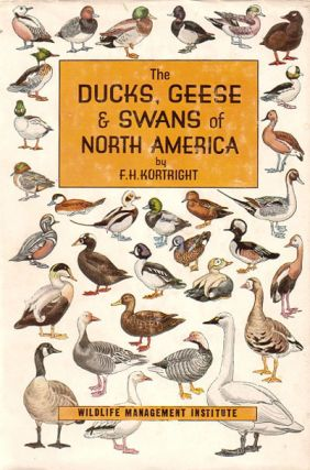 The ducks, geese and swans of North America: a vade mecum for the naturalist and the sportsman....