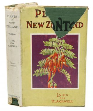 Plants of New Zealand. R. M. And E. W. Blackwell Laing