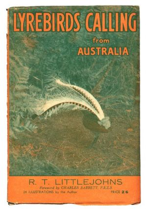 Lyrebirds calling from Australia. R. T. Littlejohns.